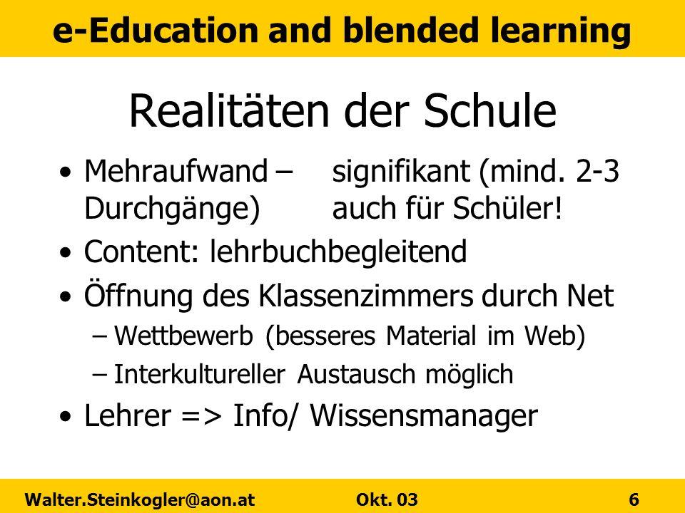 Realitäten der SchuleMehraufwand – signifikant (mind. 2-3 Durchgänge) auch für Schüler! Content: lehrbuchbegleitend.