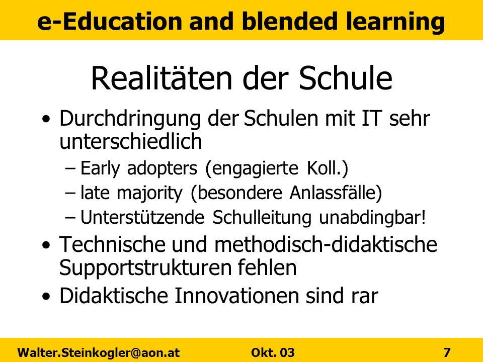 Realitäten der SchuleDurchdringung der Schulen mit IT sehr unterschiedlich. Early adopters (engagierte Koll.)