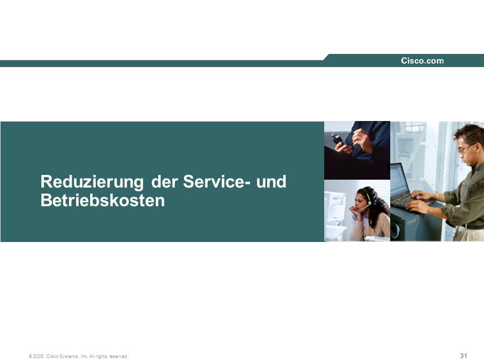 Reduzierung der Service- und Betriebskosten