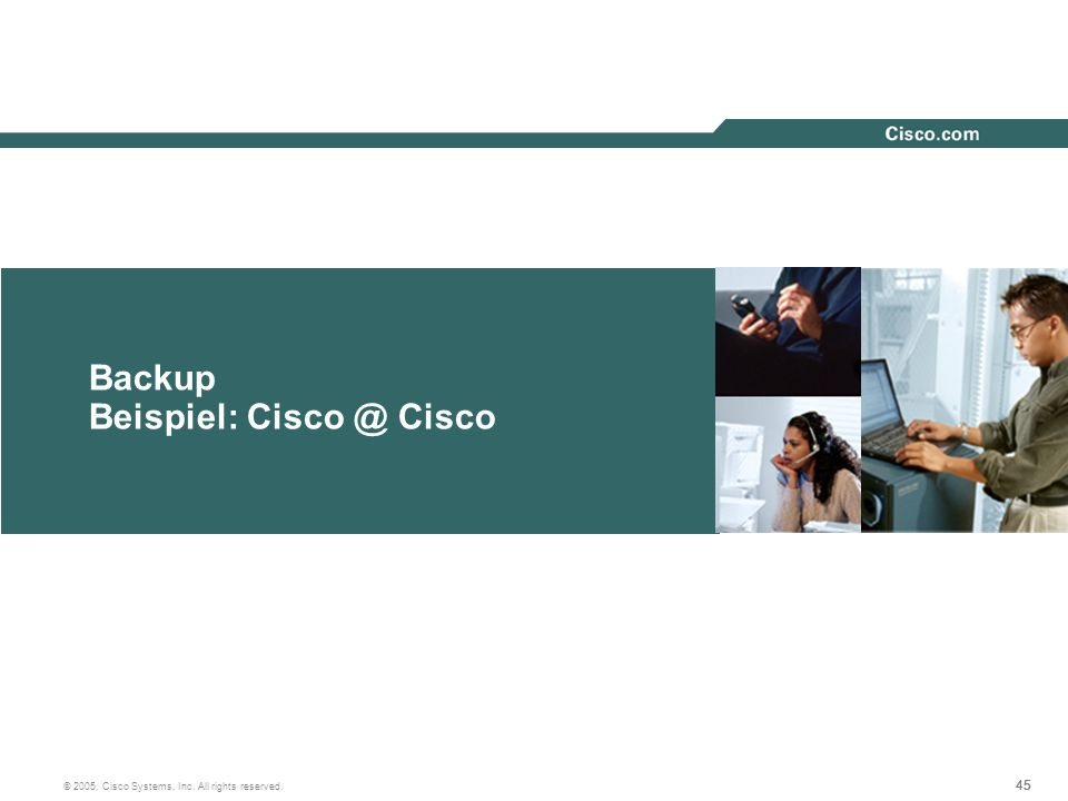 Backup Beispiel: Cisco @ Cisco