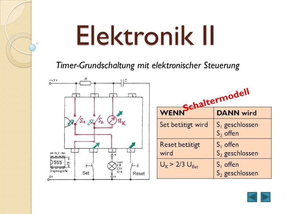 Elektronik II Timer-Grundschaltung mit elektronischer Steuerung
