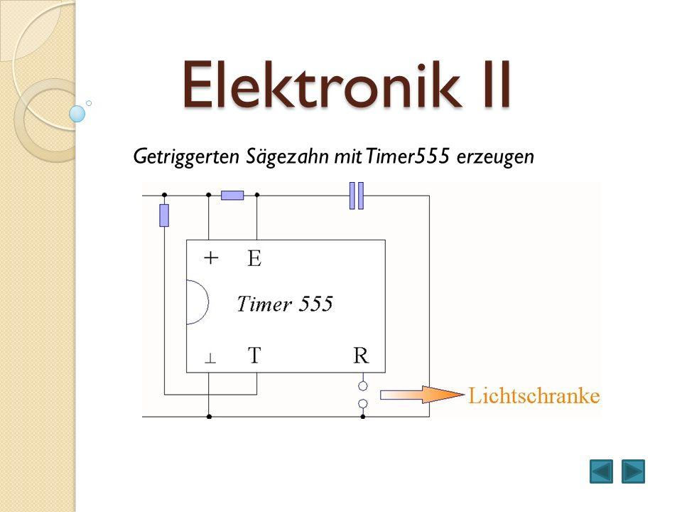 Elektronik II Getriggerten Sägezahn mit Timer555 erzeugen