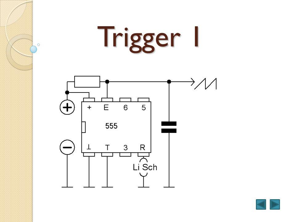 Trigger 1