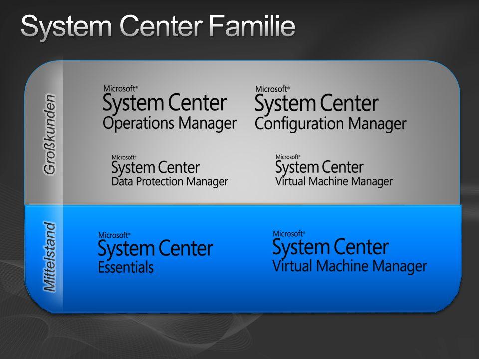 System Center Familie Großkunden Mittelstand