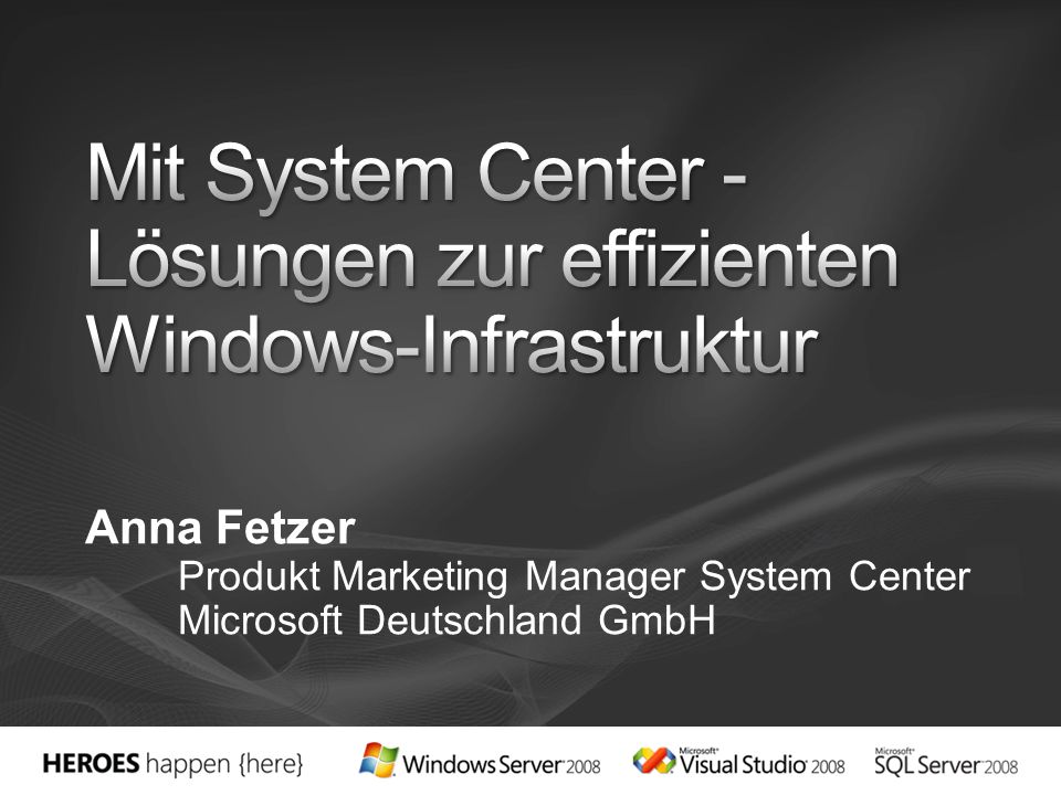 Mit System Center -Lösungen zur effizienten Windows-Infrastruktur