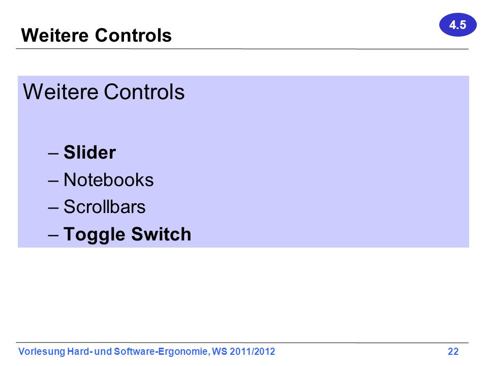 Weitere Controls Weitere Controls Slider Notebooks Scrollbars