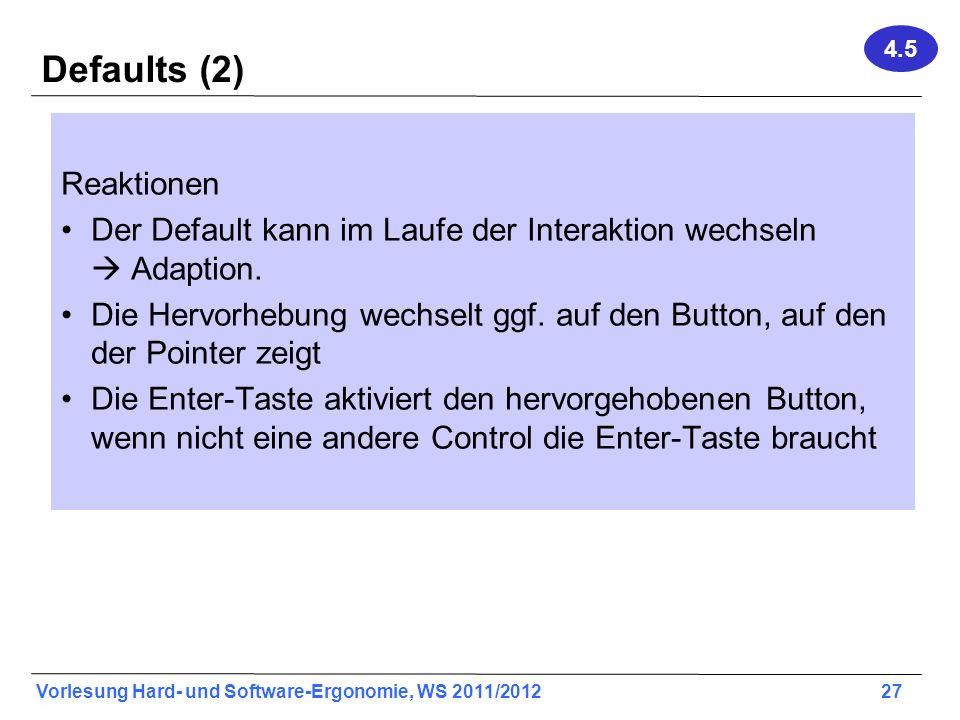 Defaults (2) Reaktionen