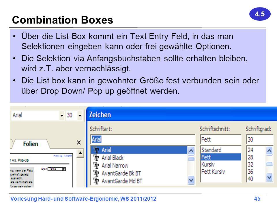 4.5 Combination Boxes. Über die List-Box kommt ein Text Entry Feld, in das man Selektionen eingeben kann oder frei gewählte Optionen.