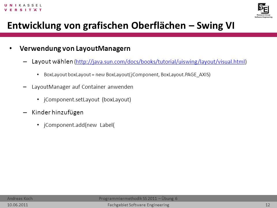 Entwicklung von grafischen Oberflächen – Swing VI