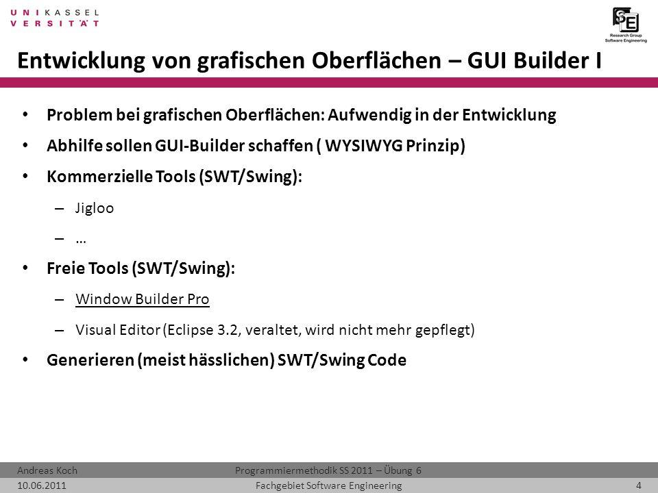 Entwicklung von grafischen Oberflächen – GUI Builder I