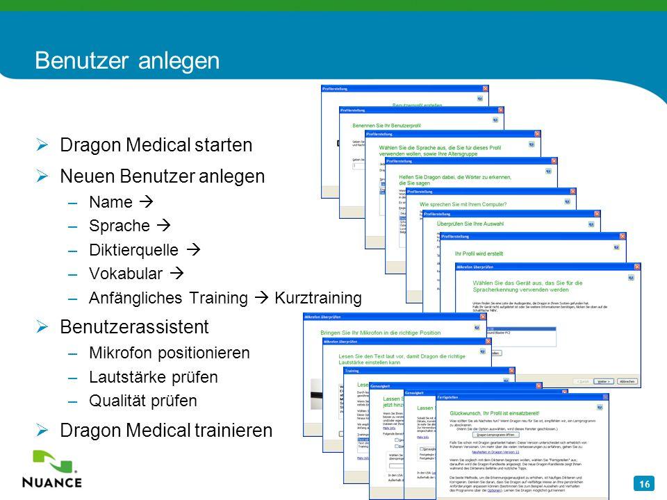 Benutzer anlegen Dragon Medical starten Neuen Benutzer anlegen