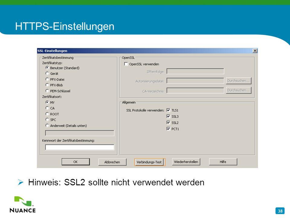 HTTPS-Einstellungen Hinweis: SSL2 sollte nicht verwendet werden