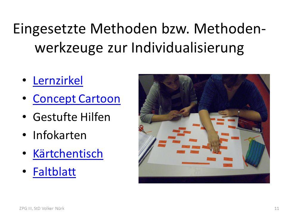 Eingesetzte Methoden bzw. Methoden- werkzeuge zur Individualisierung
