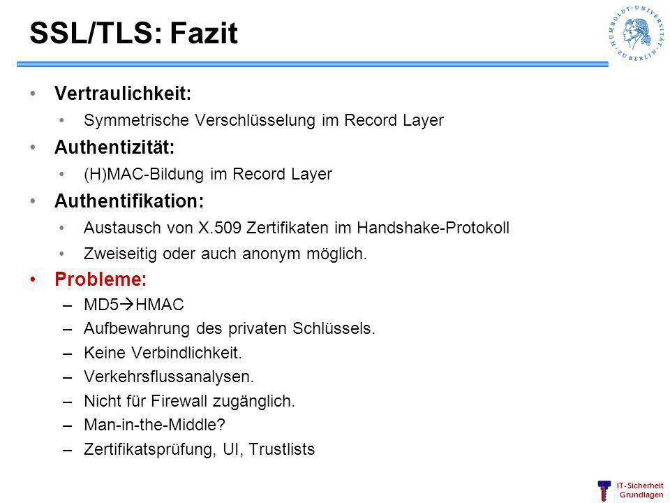 SSL/TLS: Fazit Vertraulichkeit: Authentizität: Authentifikation: