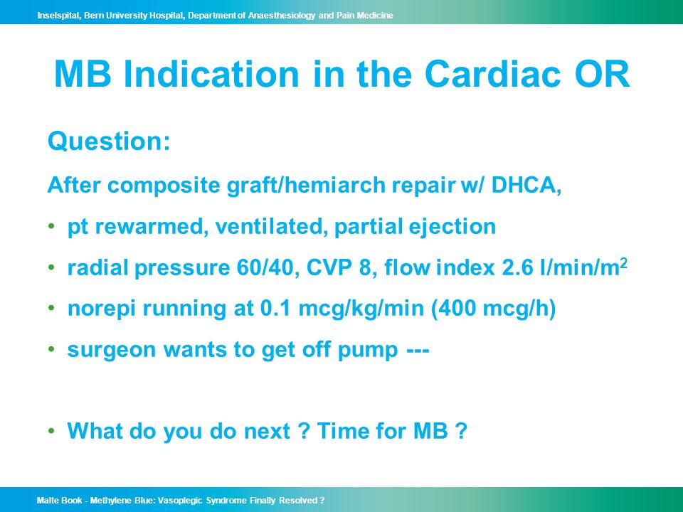 MB Indication in the Cardiac OR
