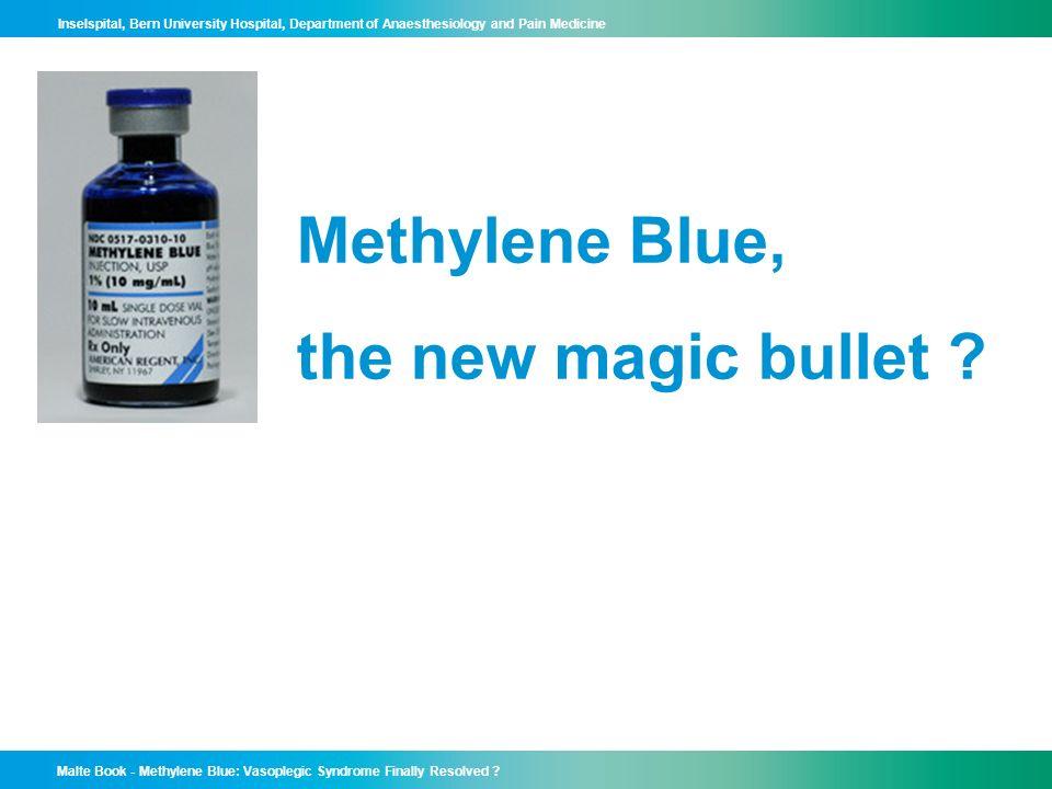 Methylene Blue, the new magic bullet