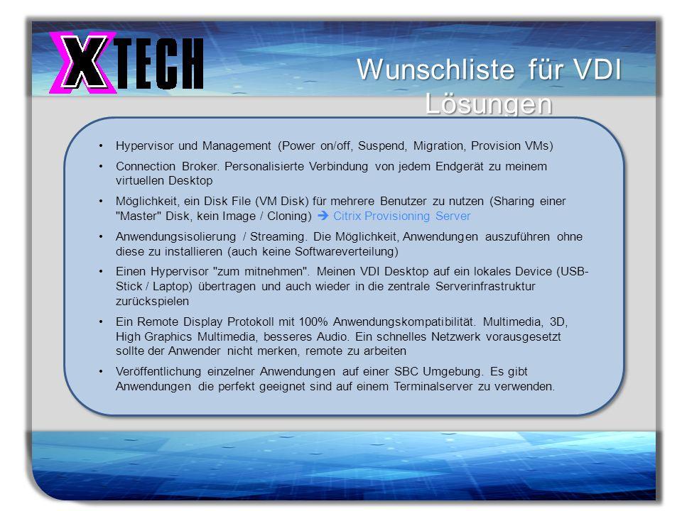 Wunschliste für VDI Lösungen