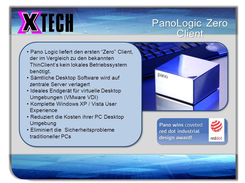PanoLogic Zero Client Pano Logic liefert den ersten Zero Client,