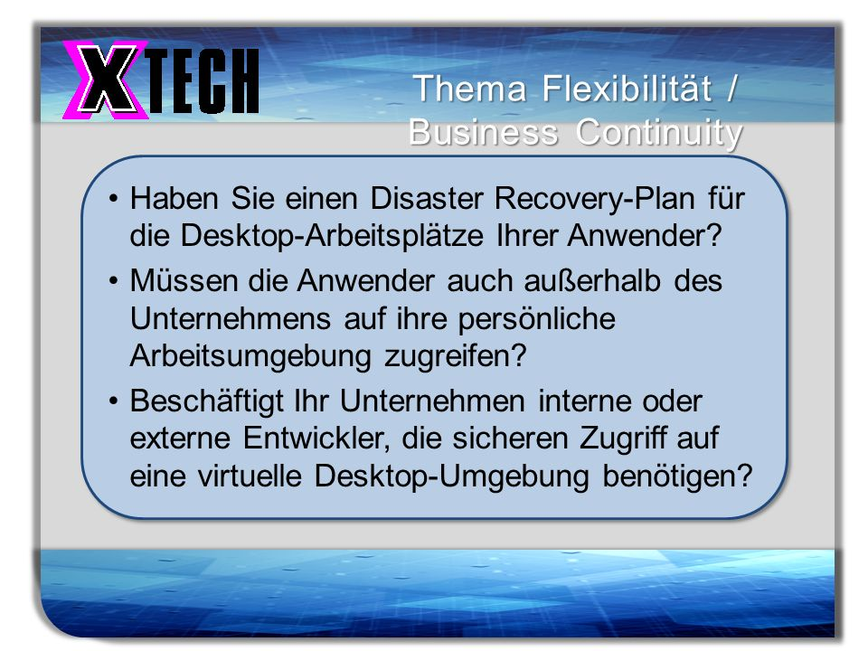 Thema Flexibilität / Business Continuity