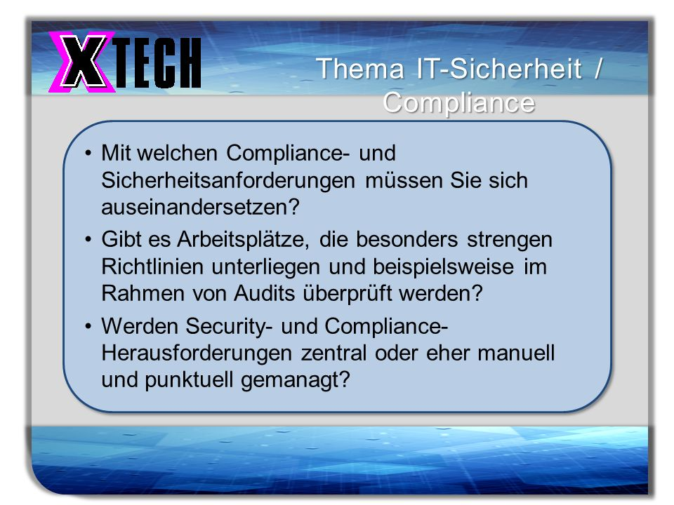 Thema IT-Sicherheit / Compliance