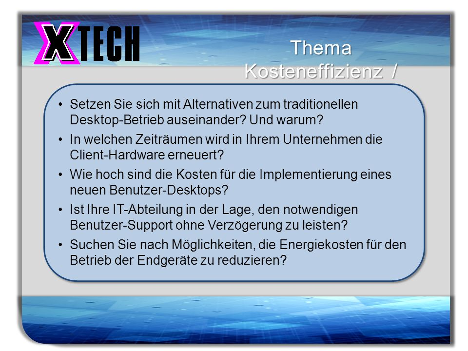 Thema Kosteneffizienz / Green IT