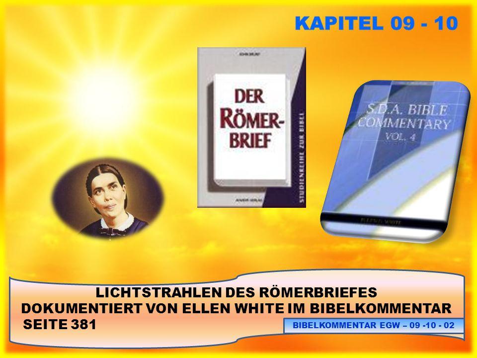 KAPITEL 09 - 10 LICHTSTRAHLEN DES RÖMERBRIEFES