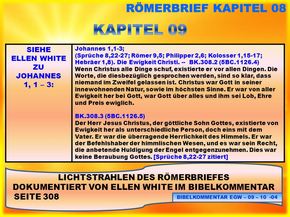 KAPITEL 09 RÖMERBRIEF KAPITEL 08 LICHTSTRAHLEN DES RÖMERBRIEFES