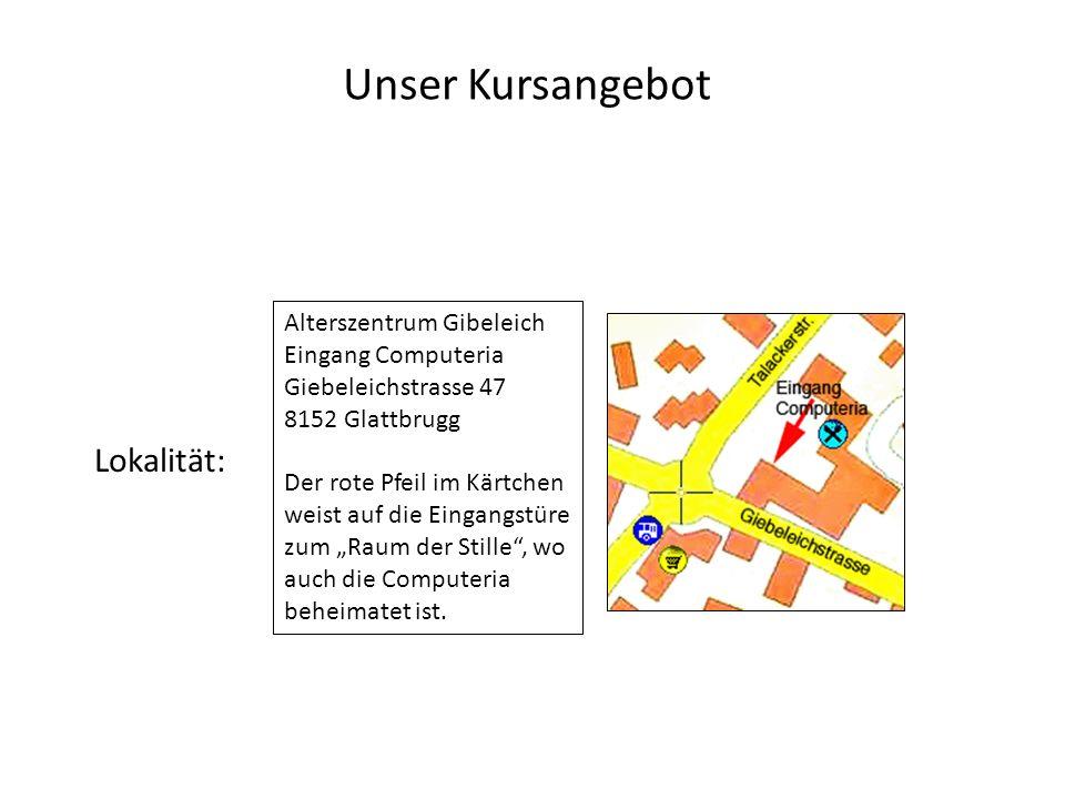 Unser Kursangebot Lokalität: Alterszentrum Gibeleich