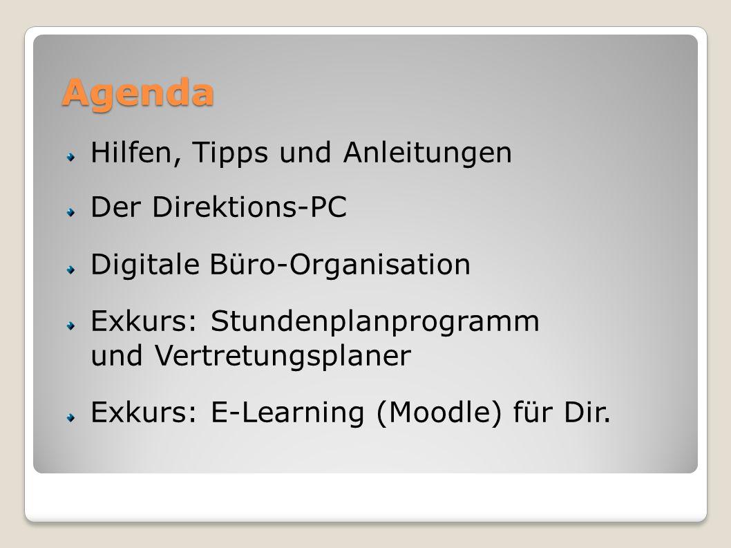 Agenda Hilfen, Tipps und Anleitungen Der Direktions-PC