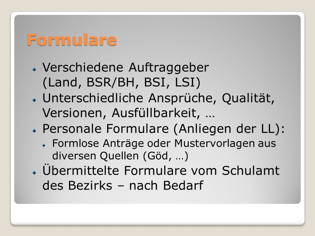 Formulare Verschiedene Auftraggeber (Land, BSR/BH, BSI, LSI)