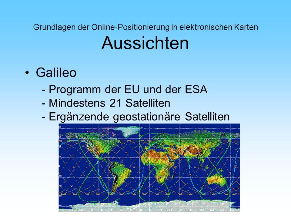 Galileo - Programm der EU und der ESA - Mindestens 21 Satelliten