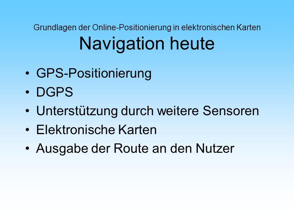 Unterstützung durch weitere Sensoren Elektronische Karten