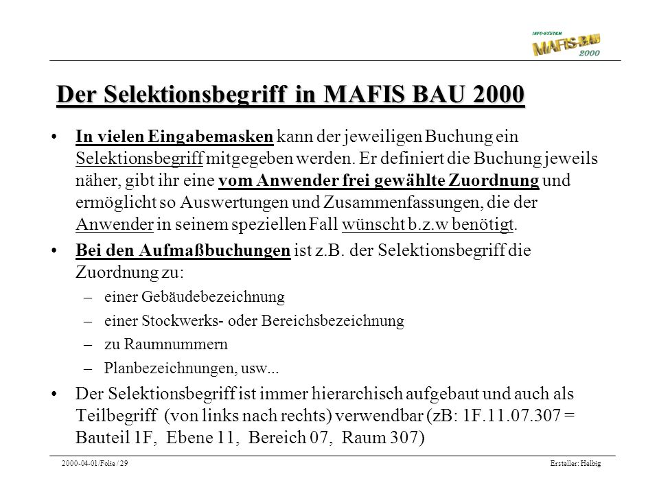 Der Selektionsbegriff in MAFIS BAU 2000
