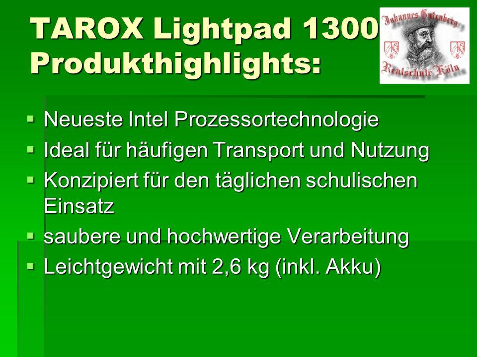 TAROX Lightpad 1300 Produkthighlights: