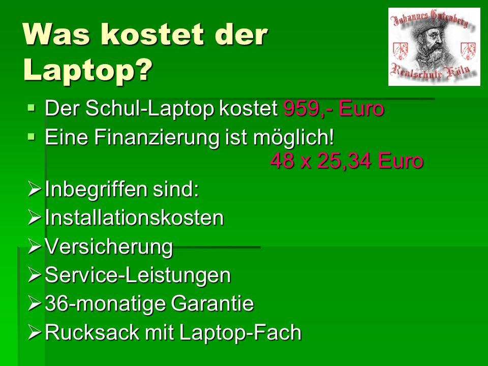 Was kostet der Laptop Der Schul-Laptop kostet 959,- Euro