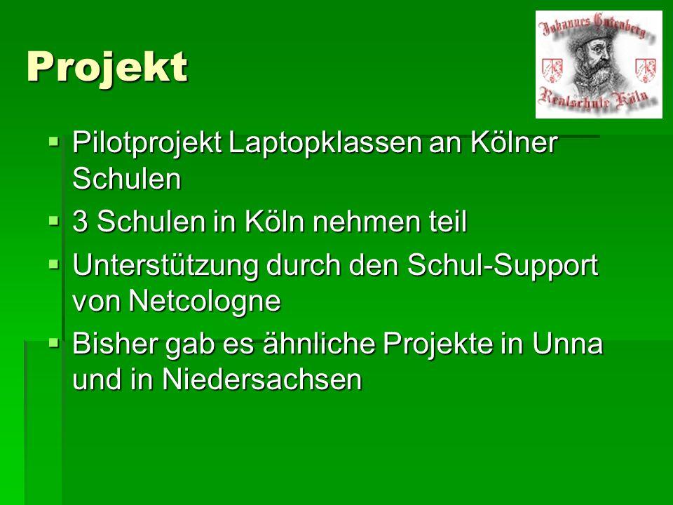 Projekt Pilotprojekt Laptopklassen an Kölner Schulen
