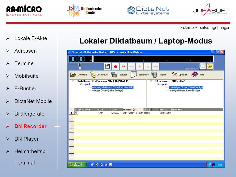Lokaler Diktatbaum / Laptop-Modus