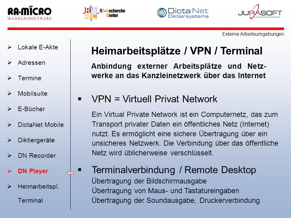 Heimarbeitsplätze / VPN / Terminal