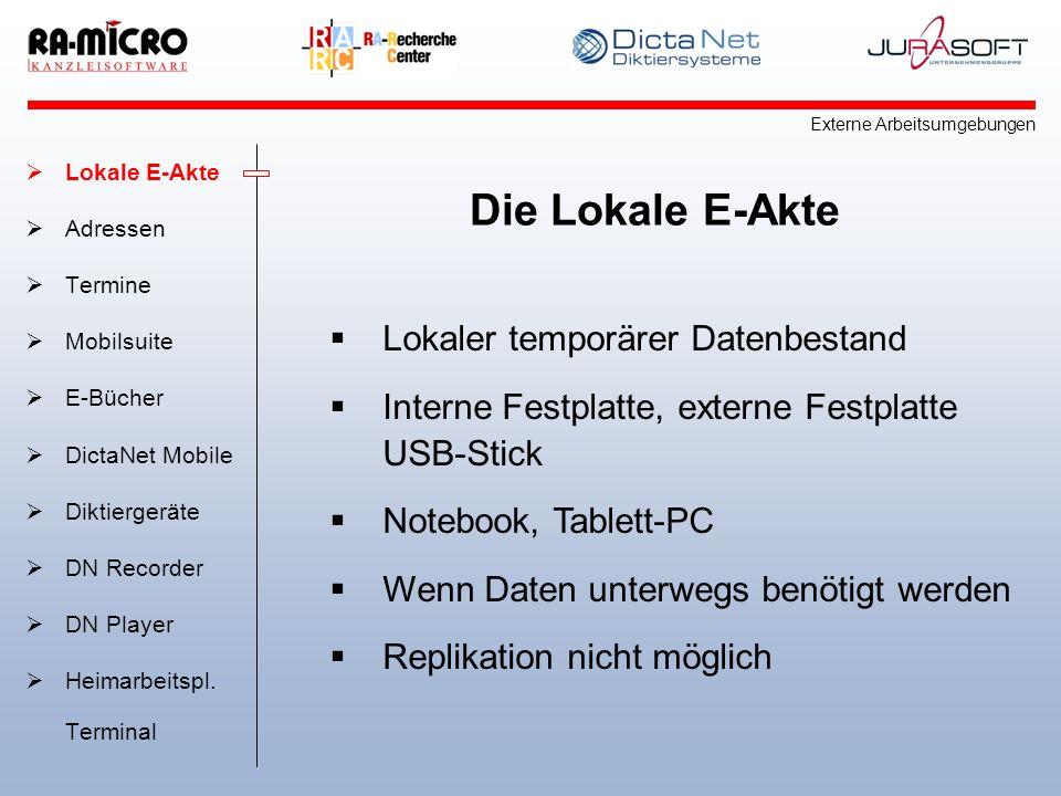 Die Lokale E-Akte Lokaler temporärer Datenbestand