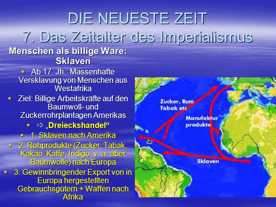 DIE NEUESTE ZEIT 7. Das Zeitalter des Imperialismus
