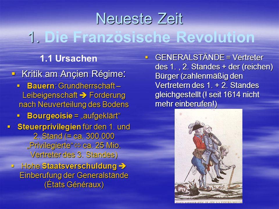 Neueste Zeit 1. Die Französische Revolution