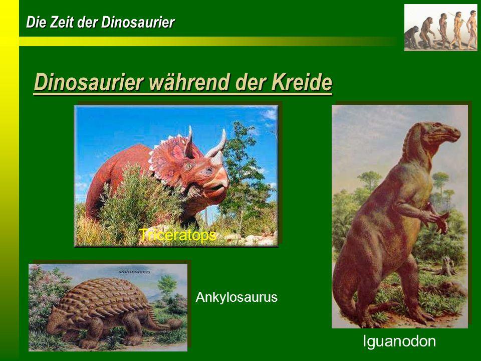 Dinosaurier während der Kreide