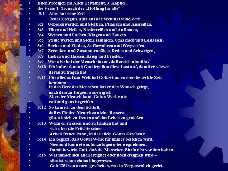 Buch Prediger, im Alten Testament, 3. Kapitel,