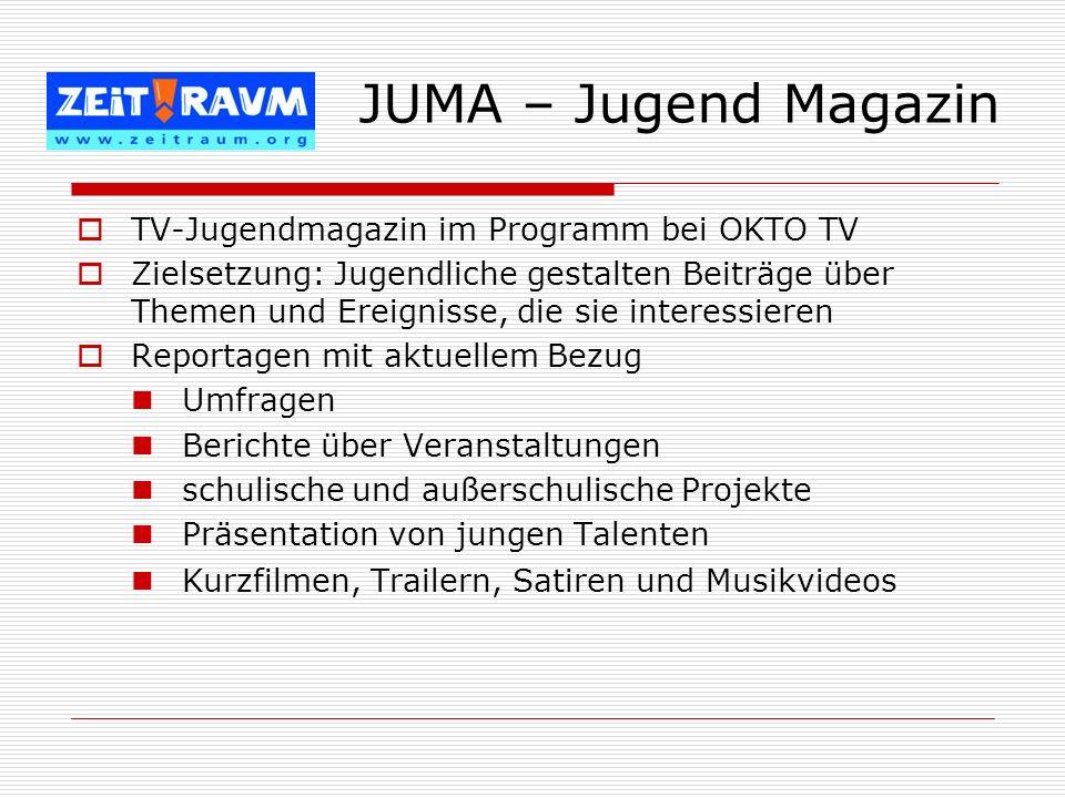 JUMA – Jugend Magazin TV-Jugendmagazin im Programm bei OKTO TV