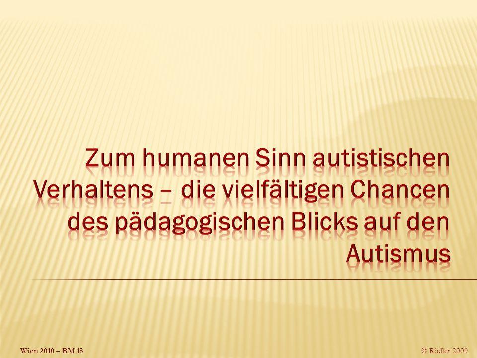 Zum humanen Sinn autistischen Verhaltens – die vielfältigen Chancen des pädagogischen Blicks auf den Autismus