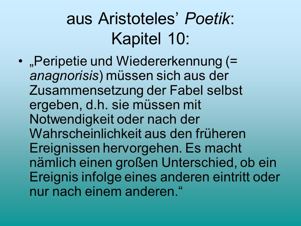 aus Aristoteles' Poetik: Kapitel 10: