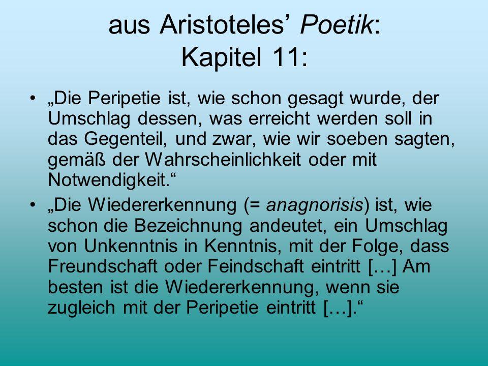 aus Aristoteles' Poetik: Kapitel 11: