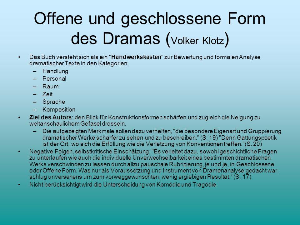 Offene und geschlossene Form des Dramas (Volker Klotz)