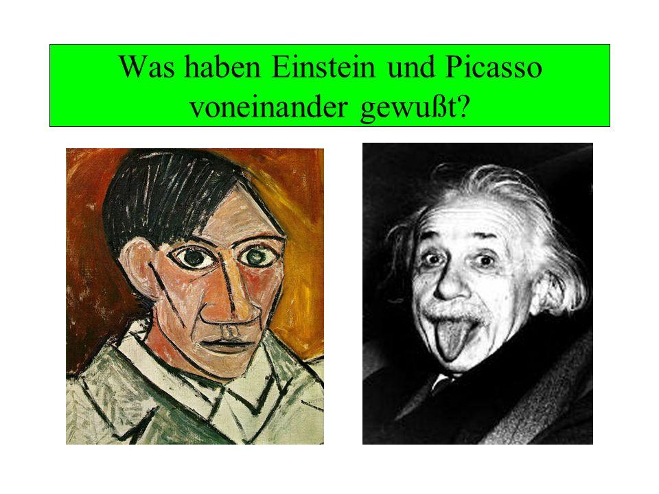 Was haben Einstein und Picasso voneinander gewußt