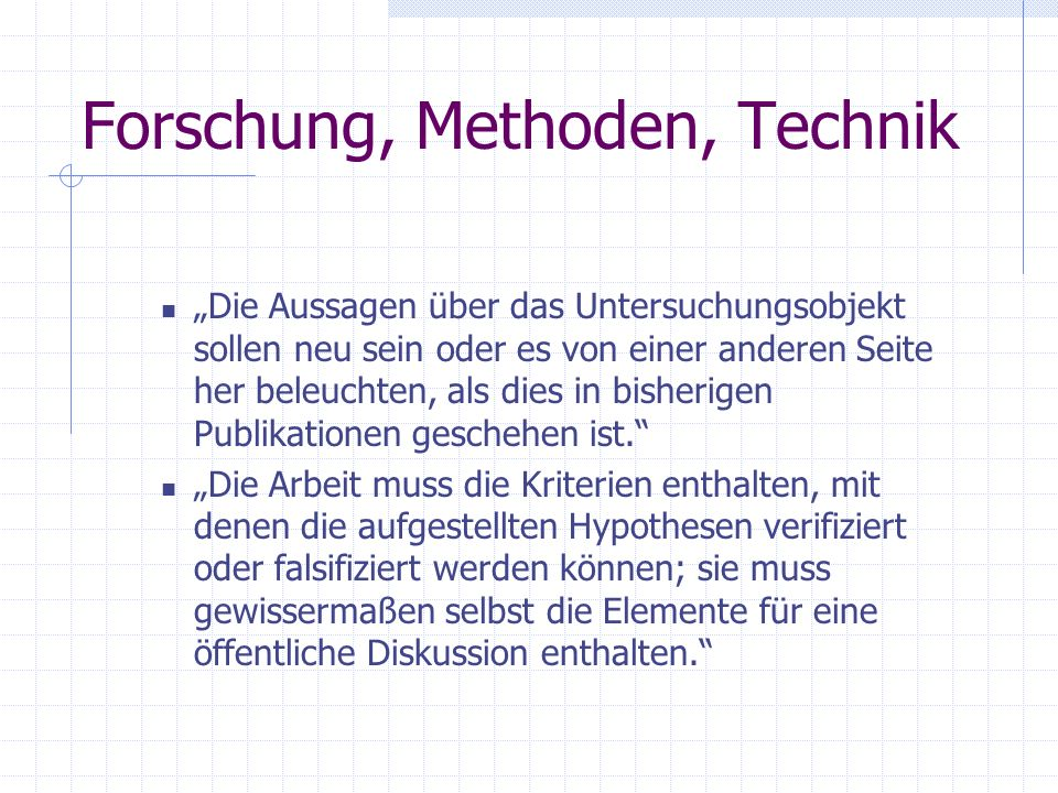 Forschung, Methoden, Technik